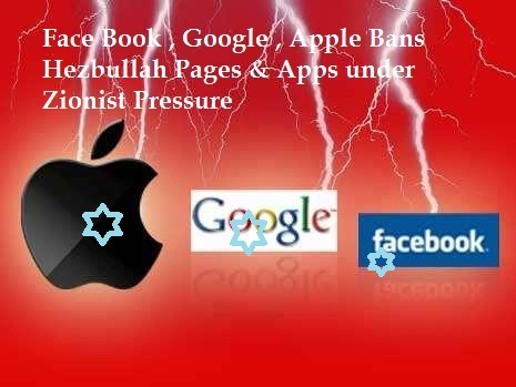 Face Book , Apple , Google Bans Hezbollah