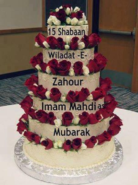 Birthday Cake of Our Present Imam Mehdi AJTF