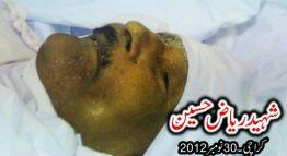 Shaheed Riaz Hussain , 30 Nov 2012 , Karachi.