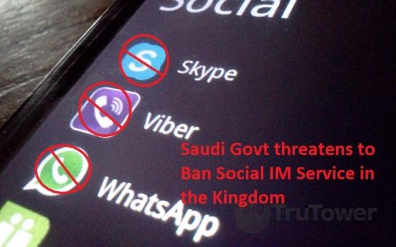 Saudi Govt Banning Social IM Services